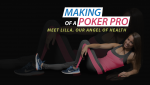 Making of a Poker Pro – Meet Lilla, Our Angel of Health #1