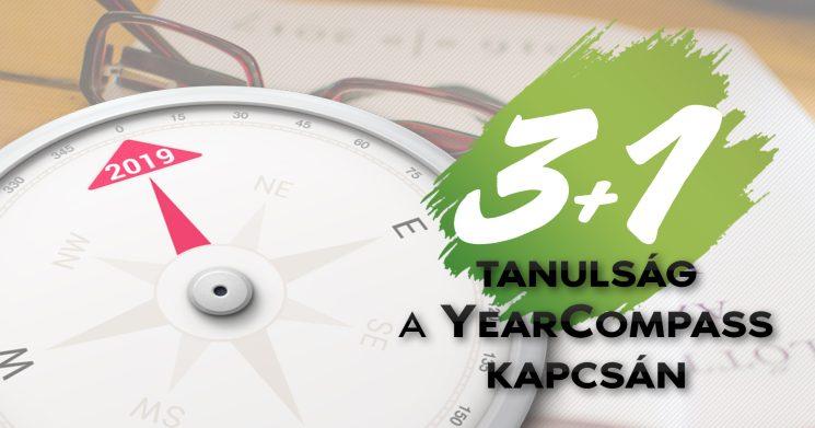 3 + 1 tanulság a YearCompass kapcsán